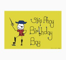 Ship Ahoy Birthday Boy by skippygirlgraphics