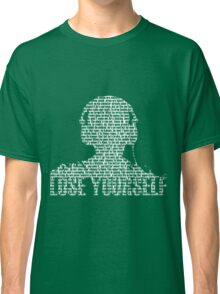 Lose Yourself Classic T-Shirt
