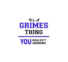 It's a GRIMES thing, you wouldn't understand !! by thenamer