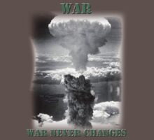 War Never Changes by Marksman