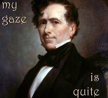 Franklin Pierce Is Weak at Seduction Amongst Other Things by vforvery