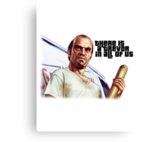 There is a Trevor in All of Us Canvas Print