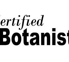 Certified Botanist by greatshirts