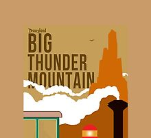 Big Thunder Mountain Poster by zmayer