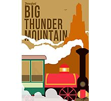 Big Thunder Mountain Poster Photographic Print