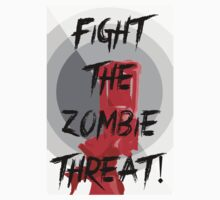 Anti-Zombie Propaganda by noahhk