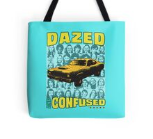 Dazed and Confused Tote Bag