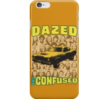 Dazed and Confused iPhone Case/Skin