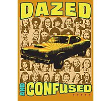 Dazed and Confused Photographic Print