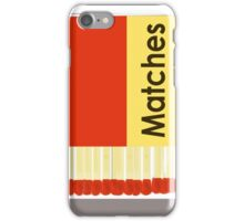 Matches iPhone Case/Skin