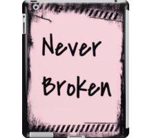 Never Broken iPad Case/Skin