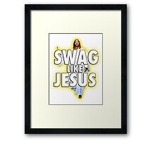 Swag Like Jesus Framed Print