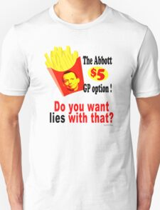 Fries with that? - White t-shirts, mugs etc T-Shirt