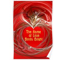 The Flame of Love Burns Bright Poster