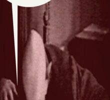 """'Count Orlock, the Vampire #1',  FROM THE FILM """" Nosferatu vs. Father Pipecock & Sister Funk (2014)"""" Sticker"""