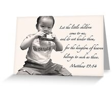 Matthew 19:14 Greeting Card