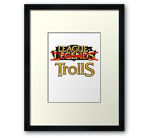 League of Trolls Framed Print