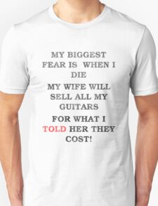 Guitar Players Worst Fear T-Shirt