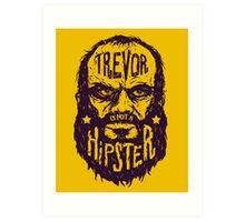 Hipster Trevor Art Print