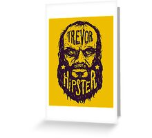 Hipster Trevor Greeting Card