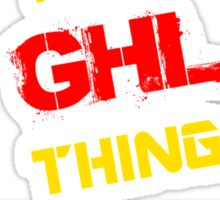 GHL 's a GHL thing, you wouldn't understand !! Sticker