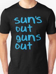 Sun's Out Gun's Out T-Shirt