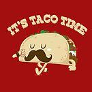 Taco Time! by bykai