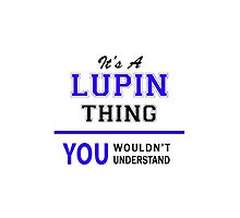 It's a LUPIN thing, you wouldn't understand !! by thestarmaker