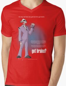 Got brains? Mens V-Neck T-Shirt