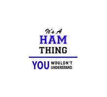 It's a HAM thing, you wouldn't understand !! by thenamer