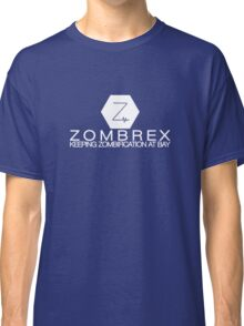 Zombrex - Keeping Zombification at Bay Classic T-Shirt