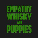 Empathy, Whisky and Puppies by Laura Spencer
