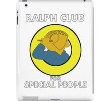 Ralph club for special people iPad Case/Skin