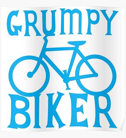 GRUMPY BIKER in blue Poster
