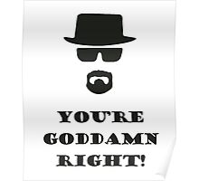 You're Goddamn Right! Poster