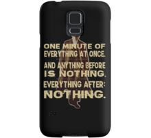 peaky blinders quote - one minute Samsung Galaxy Case/Skin