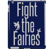 fight the fairies iPad Case/Skin