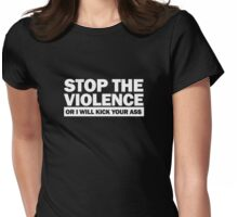 Stop the Violence... (white print) Womens Fitted T-Shirt