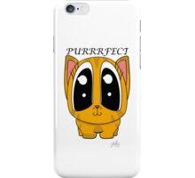 I'm Purrrfect iPhone Case/Skin