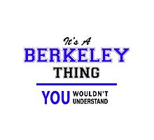 It's a BERKELEY thing, you wouldn't understand !! by yourname