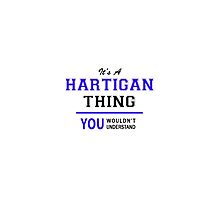 It's a HARTIGAN thing, you wouldn't understand !! by thenamer