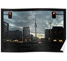 look to the berlin television tower Poster