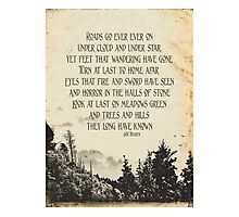 Roads Go Ever On - J.R.R Tolkien Photographic Print