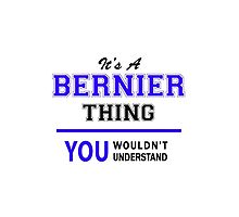 It's a BERNIER thing, you wouldn't understand !! by yourname