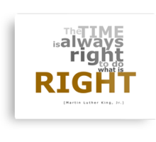 The Right Time Metal Print