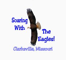 Soaring with the Eagles! Unisex T-Shirt