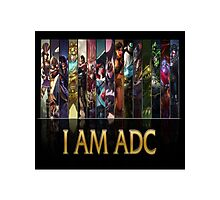 League of legends - I AM ADC Photographic Print