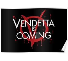 Vendetta is Coming Poster