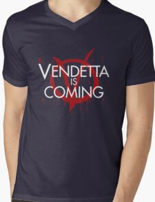 Vendetta is Coming Mens V-Neck T-Shirt