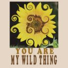 You Are My Wild Thing by Pat Moore